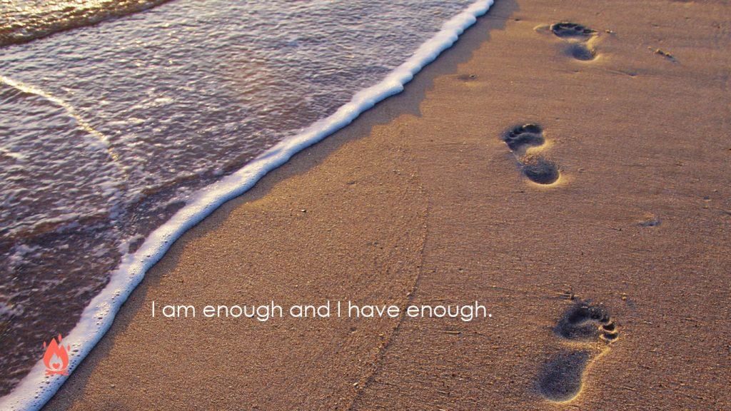 I am enough Digital Wallpaper