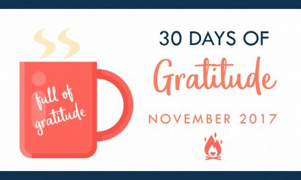 30 Days of Gratitude | Day 3 :: What childhood lesson are you grateful for?