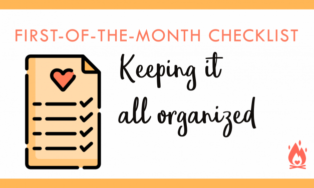 First-of-the-Month Checklist | Keeping it all organized