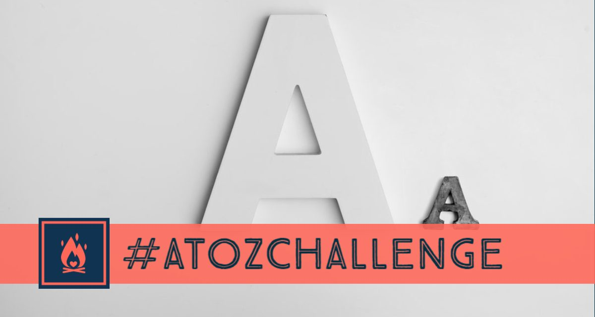 #AtoZChallenge | Ablaze