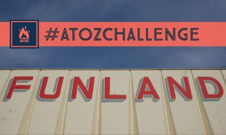 #AtoZChallenge | Funland
