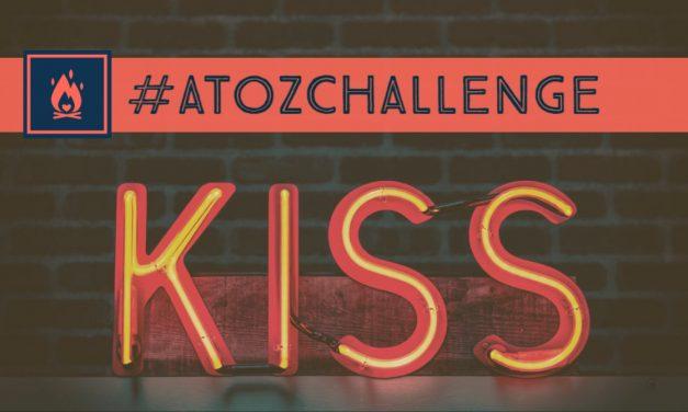 #AtoZChallenge | Kiss