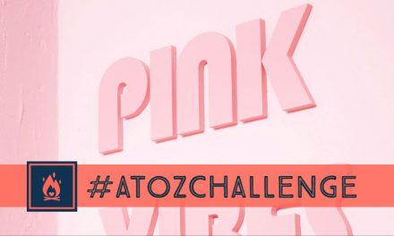 #AtoZChallenge | Pink