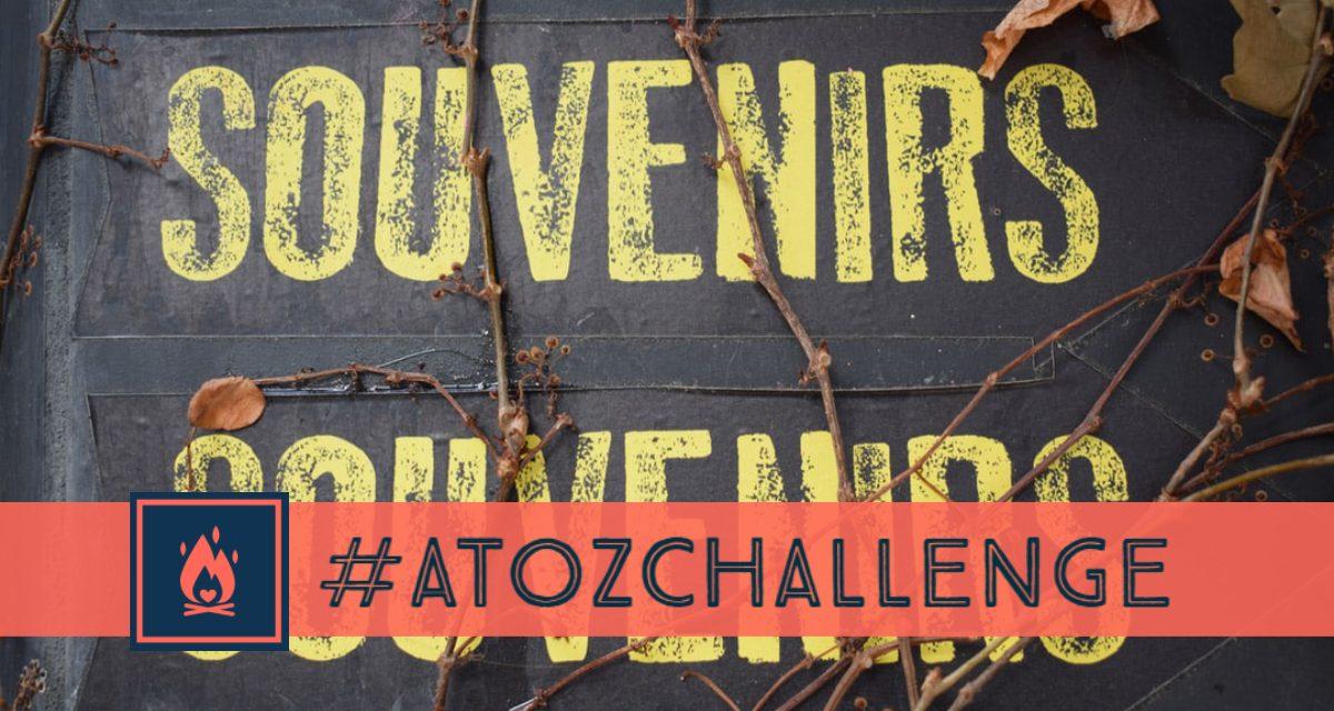 #AtoZChallenge | Souvenirs